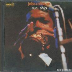 CDs de Música: JOHN COLTRANE – SUN SHIP – CD. Lote 217651195