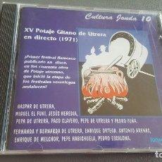 CDs de Música: XV POTAJE GITANO DE UTRERA EN DIRECTO 1971 CD 13 TEMAS COLECCIÓN CULTURA JONDA. Lote 217679917