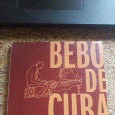 CDs de Musique: BEBO DE CUBA , SUITE CUBANA + EL SOLAR DE BEBO + CUADERNOS DE NUEVA YORK , 2XCD + DVD. Lote 217914648