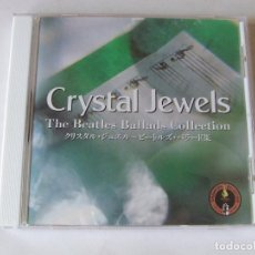 CDs de Música: CD JAPON CRYSTAL JEWELS THE BEATLES BALLADS COLLECTION VERSIONES COVERS MUY RARO. Lote 217975571