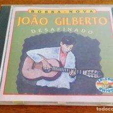 CDs de Musique: JOAO GILBERTO - DESAFINADO - COLECCION SALUDOS AMIGOS - CD 1992. Lote 218016215