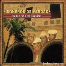 CDs de Música: SONEROS DE VERDAD – EL RUN RUN DE LOS SONEROS- NUEVO Y PRECINTADO. Lote 218152555