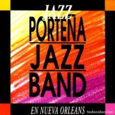 CDs de Música: PORTEÑA JAZZ BAND – JAZZ EN NUEVA ORLEANS - NUEVO Y PRECINTADO. Lote 218152915