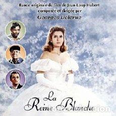 CDs de Música: LA REINE BLANCHE MÚSICA COMPUESTA Y DIRIGIDA POR GEORGES DELERUE. Lote 218192242