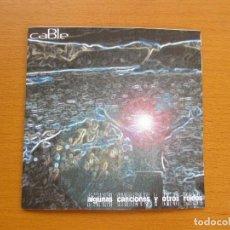 CDs de Música: CABLE ALGUNAS CANCIONES Y OTROS RUIDOS DEMO MAQUETA. Lote 218237026