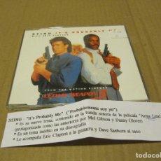 CDs de Música: LETHAL WEAPON 3 STING ITS PROBABLY ME 2 TRACKS CADENA 100. Lote 218256721