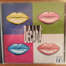 CDs de Música: LA DECADA PRODIGOSA. BAILA CON LA DÉCADA. AÑO 1994.. Lote 218329776