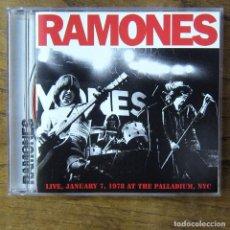 CDs de Música: RAMONES - LIVE, JANUARY 7, 1978 AT THE PALLADIUM, NYC - 2004 - PUNK ROCK. Lote 218401445