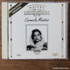 CDs de Música: CARMELA MONTES - RAICES DE LA CANCIÓN ESPAÑOLA, VOL.19 - 1995. Lote 218409931