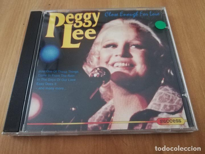 PEGGY LEE. CLOSE ENOUGH FOR LOVE (CD) (Música - CD's Jazz, Blues, Soul y Gospel)