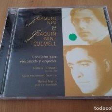 CDs de Música: JOAQUIN NIN ET JOAQUIN NIN CULMELL. CONCIERTO PARA VIOLONCELO Y ORQUESTA (CD). Lote 218426501