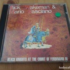 CDs de Música: BLACK KNIGHTS AT THE COURT OF FERDINAND IV (RICK WAKEMAN & MARIO FASCIANO) CD. Lote 218427250