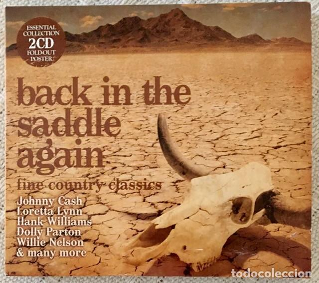 BACK IN THE SADDLE AGAIN - THE COUNTRY CLASSICS - DOBLE CD - JOHNNY CASH, DOLLY PARTON... (Música - CD's Country y Folk)