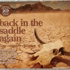 CDs de Música: BACK IN THE SADDLE AGAIN - THE COUNTRY CLASSICS - DOBLE CD - JOHNNY CASH, DOLLY PARTON.... Lote 218492648