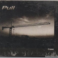 CDs de Música: PULL - CRANE / DIGIPACK CD ALBUM DEL 2004 / MUY BUEN ESTADO RF-7667. Lote 218541175
