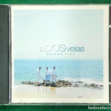 CDs de Música: A DOS VELAS - SOMO TRES CD ALBUM DE 2008 RF-7684 , BUEN ESTADO. Lote 218660925