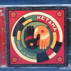 CDs de Música: KETAMA - DALE LA MANO - CD + DVD. Lote 218714207