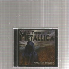 CDs de Música: METALLICA TRIBUTE METALLIC ASSAULT. Lote 218815466