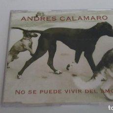 CDs de Música: ANDRES CALAMARO CD SINGLE NO SE PUEDE VIVIR DEL AMOR. Lote 218875862