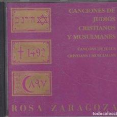 CDs de Música: ROSA ZARAGOZA CD CANCIONES DE JUDÍOS, CRISTIANOS Y MUSULMANES 1991. Lote 218879120