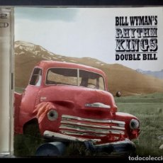 CDs de Música: BILL WYMANS RHYTHM KINGS - DOUBLE BILL - DOBLE CD 2XCD 2001 - ROADRUNNER. Lote 219082291