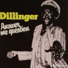 CDs de Música: DILLINGER – ANSWER ME QUESTION. Lote 219188277
