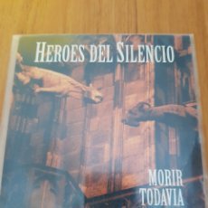 CDs de Música: HÉROES DEL SILENCIO. MORIR TODAVÍA. CD SINGLE PROMO. Lote 219268588