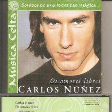 CDs de Música: CARLOS NUÑEZ - OS AMORES LIBRES (CD MUSICA CELTA, BMG MUSIC 1999). Lote 219324546