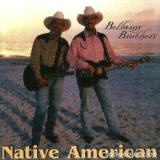 CDs de Música: BELLAMY BROTHERS. NATIVE AMERICAN. CD.. Lote 219332067