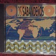 CDs de Música: LOS SABANDEÑOS (ATLANTIDA) CD 1994. Lote 219433478