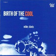CDs de Música: MILES DAVIS – BIRTH OF THE COOL CD BOP JAZZ. Lote 219514433