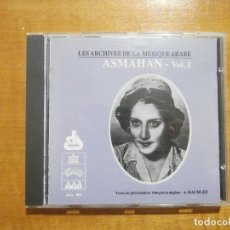 CDs de Música: ASMAHAN VOL 1 - LES ARCHIVES DE LA MUSIQUE ARABE. Lote 219531465