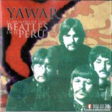 CDs de Música: YAWAR - MUNDO DE LOS BEATLES EN EL PERU. Lote 253609710