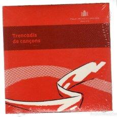 CD de Música: CD PRECINTADO: TRENCADÍS DE CANÇONS POR LÍDIA PUJOL, JOAN FIGUERES Y FACTORIA MASCARÓ. Lote 219737257