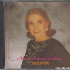 CDs de Música: MARÍA DOLORES PRADERA CD CABALLO VIEJO 1992 ZAFIRO. Lote 219918085