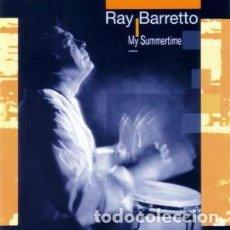 CDs de Música: RAY BARRETTO & NEW WORLD SPIRIT – MY SUMMERTIME CD. Lote 220274327