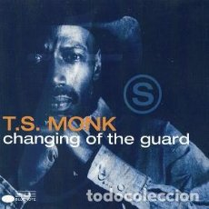 CDs de Música: T.S. MONK* – CHANGING OF THE GUARD CD JAZZ. Lote 220279071