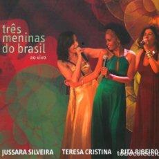 CDs de Música: JUSSARA SILVEIRA,TERESA CRISTINA,RITA RIBEIRO –TRES MENINAS DO BRASIL - NUEVO Y PRECINTADO. Lote 220525565