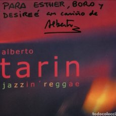 CDs de Música: CD ALBUM , ALBERTO TARIN , JAZZIN REGGAE , FIRMADO POR ALBERTO !!!. Lote 220586966
