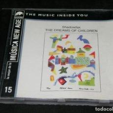 CDs de Música: CD - SHADOWFAX - THE DREAMS OF CHILDREN - LO MEJOR DE LA MÚSICA NEW AGE 15 THE MUSIC INSIDE YOU. Lote 220623938