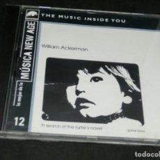 CDs de Música: WILLIAM ACKERMAN IN SEARCH OF THE TURTLE'S NAVEL LO MEJOR DE LA MÚSICA NEW AGE 12 THE MUSIC INSIDE Y. Lote 220623958