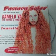 CDs de Música: PASTORA SOLER - DÁMELO YA (CON DUENDE Y COMPÁS) CON TOMASITO - CD PROMO. Lote 220648200