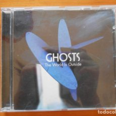 CDs de Música: CD GHOSTS - THE WORLD IS OUTSIDE (HR1). Lote 221147576