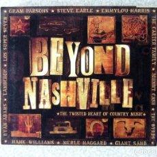 CDs de Música: BEYOND NASHVILLE.GRAM PARSONS-STEVE EARLE-EMMYLOU HARRIS-JOHNNY CASH Y OTROS..DOBLE CD. Lote 221152257