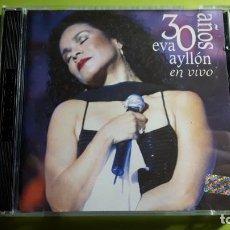 CDs de Música: EVA AYLLÓN - 30 AÑOS - EN VIVO - DOBLE CD - 2000 - EDICIÓN PERUANA - COMPRA MÍNIMA 3 EUROS. Lote 221169445