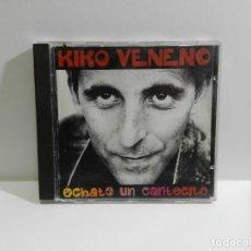 CDs de Música: DISCO CD. KIKO VENENO - ECHATE UN CANTECITO. COMPACT DISC.. Lote 221282787