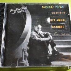 CDs de Música: AMANCIO PRADA - SONETOS DEL AMOR OSCURO - 1988 - COMPRA MÍNIMA 3 EUROS. Lote 221308715