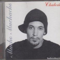 CDs de Música: MUCHO MUCHACHO CD CHULERÍA 2003 7 NOTAS 7 COLORES. Lote 221489727