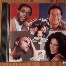 CDs de Música: UN CANTO A LA ESPERANZA - SOLO UN NIÑO - 1999 - EDICIÓN PERUANA - COMPRA MÍNIMA 3 EUROS. Lote 221511097