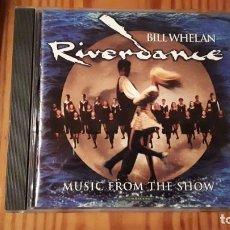 CDs de Música: BILL WHELAN - RIVERDANCE - MUSIC FROM THE SHOW - 1995 - COMPRA MÍNIMA 3 EUROS. Lote 221513618